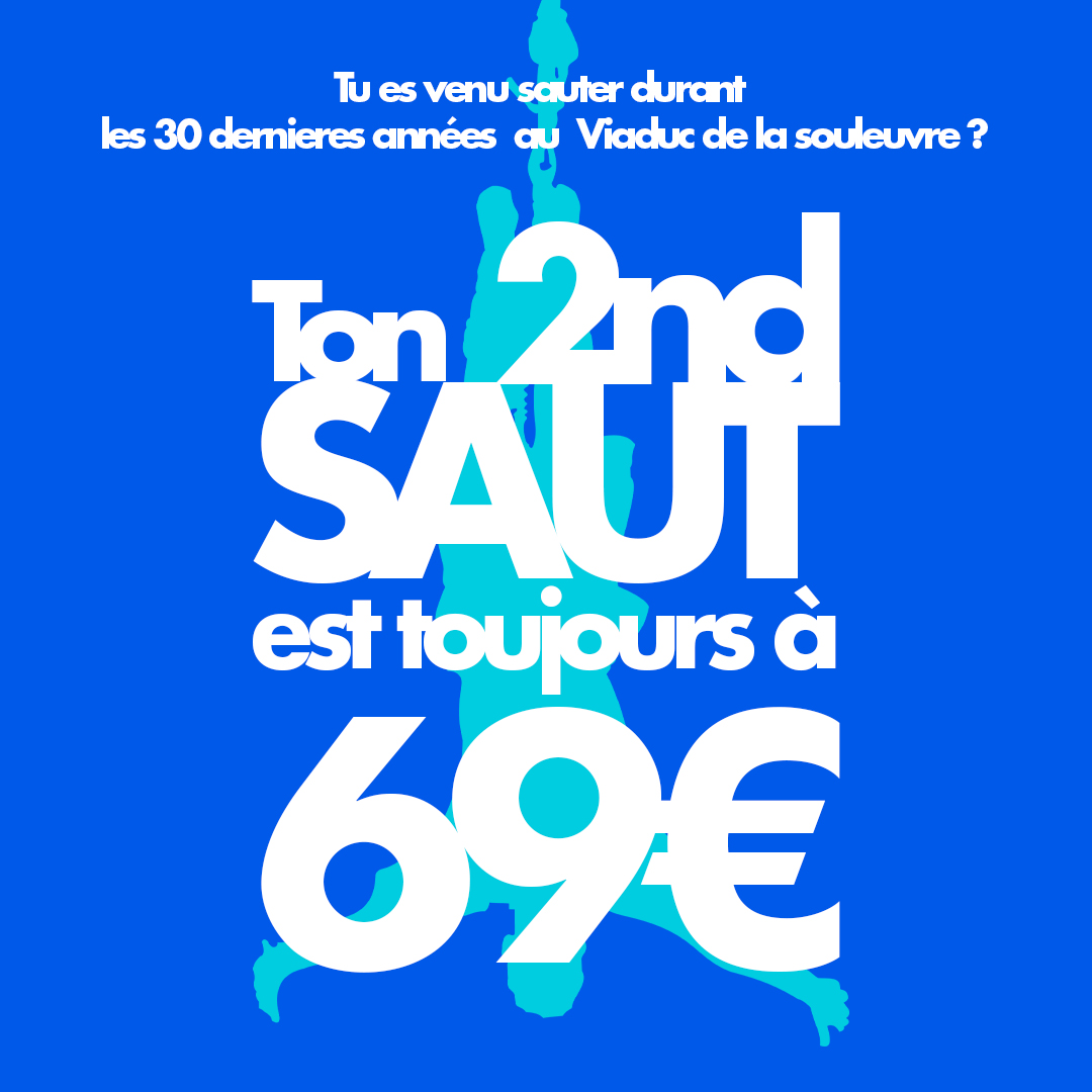 Ton second saut à 69€